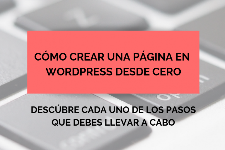 CÓMO CREAR UNA PÁGINA WEB EN WORDPRESS DESDE CERO (2)