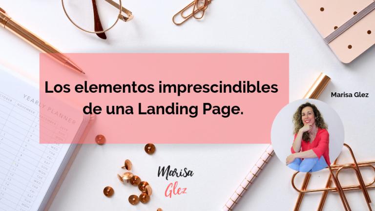 Caratula los elementos imprescindibles de una landing page