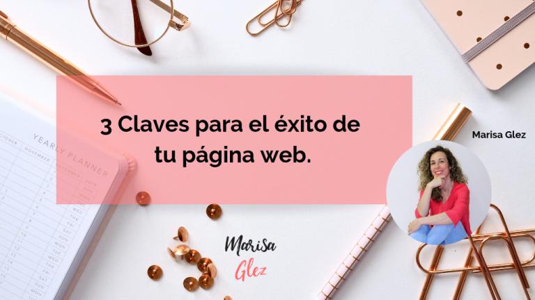 3 Claves para el éxito de tu página web
