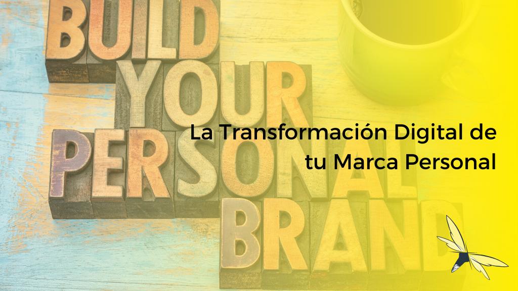 la transformación digital de tu marca personal