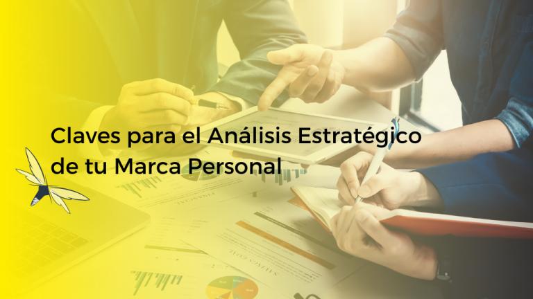 Claves para el análisis estratégico de tu marca personal